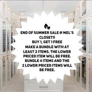 Buy 1, Get 1 Free End of Summer Sale!!
